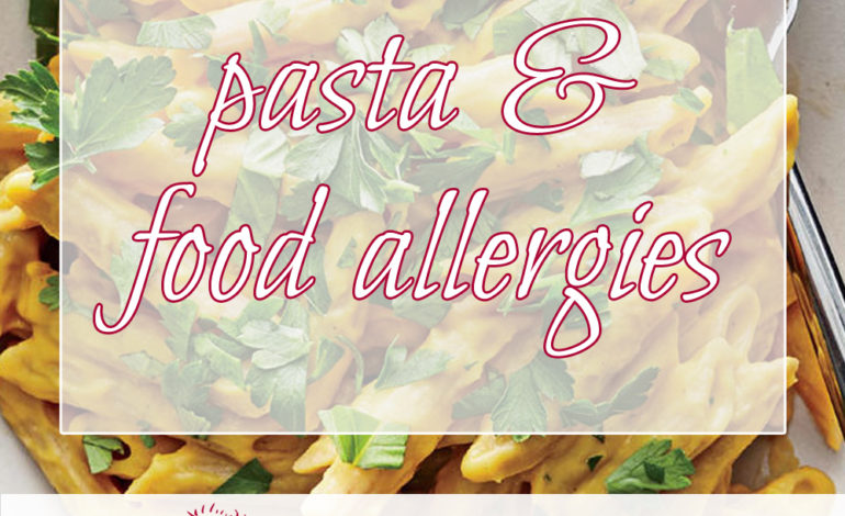Pasta and Food Allergies