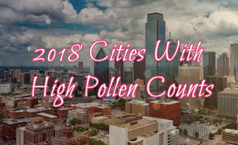 Dallas Texas Pollen Count High Counts Asthma Allergen